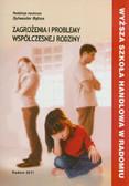 red. Bębas Sylwester - Zagrożenia i problemy współczesnej rodziny