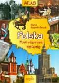 Wygonik-Barzyk Edyta - Atlas Polska podróż przez historię