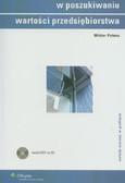 Patena Wiktor - W poszukiwaniu wartości przedsiębiorstwa z płytą CD metody wyceny w praktyce