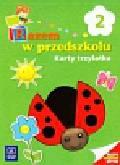 Łada-Grodzicka Anna - Razem w przedszkolu 2 Karty trzylatka