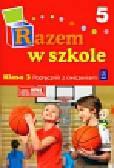 Brzózka Jolanta, Glinka Katarzyna, Harmak Katarzyna - Razem w szkole 3 Podręcznik z ćwiczeniami Część 5. edukacja wczesnoszkolna