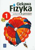 Poznańska Jadwiga, Rowińska Maria, Zając Elżbieta - Ciekawa fizyka 1 Podręcznik z płytą CD. Gimnazjum