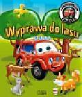 Wójcik Elżbieta - Samochodzik Franek Wyprawa do lasu