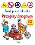 Świat przedszkolaka Przepisy drogowe