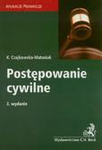 Czajkowska- Matosiuk Katarzyna  - Postępowanie cywilne