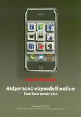 Nowak Jakub - Aktywność obywateli online. Teoria i praktyka