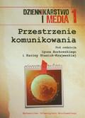 red. Borkowski Igor, red. Stasiuk-Krajewska Karina - Przestrzenie komunikowania