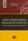 Stanik Krzysztof J., Winiarski Krzysztof - Ceny i porozumienia transferowe w praktyce. Wybrane zagadnienia prawnopodatkowe - 2011