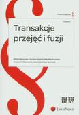 Barłowski Michał, Grykiel Jarosław, Kasiarz Magdalena - Transakcje przejęć i fuzji