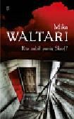 Waltari Mika - Kto zabił panią Skrof?