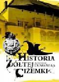 Domańska Antonina - Historia żółtej ciżemki