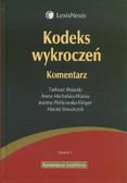 Bojarski Tadeusz, Michalska-Warias Aneta, Piórkowska-Flieger Joanna, Szwarczyk Maciej - Kodeks wykroczeń. Komentarz