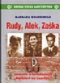 Wachowicz Barbara - Rudy, Alek, Zośka