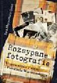 Morycińska-Dzius Ewa - Rozsypane fotografie. Wspomnienia z wojny i Powstania Warszawskiego