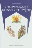 Wieciech Tomasz - Konwenanse konstytucyjne