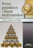 Bukowski Sławomir Ireneusz, Misala Józef - Wzrost gospodarczy i finanse międzynarodowe
