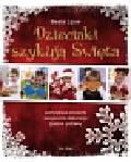 Lipov Beata - Dzieciaki szykują święta