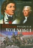 Nash Gary B. - Przyjaciele wolności. Tadeusz Kościuszko, Thomas Jefferson, Agrippa Hull