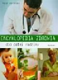 Abrahams Peter - Encyklopedia zdrowia dla całej rodziny