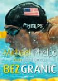 Phelps Michael, Abrahamson Alan - Bez granic