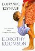 Koomson Dorothy - Dobranoc Kochanie