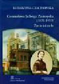 Czachowska Katarzyna - Generałowa Jadwiga Zamoyska (1831-1923) Życie i dzieło