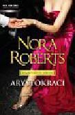 Roberts Nora - Arystokraci