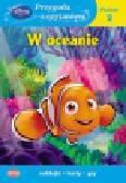 Disney uczy Przygoda z czytaniem W oceanie. Poziom 2