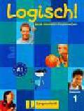 Koithan Ute, Scherling Theo, Schurig Cordula, Hila Anna, Koenig Michael - Logisch! A1 Podręcznik język niemiecki dla gimn