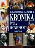 Nowak Andrzej - Błogosławiony Jan Paweł II Kronika życia i pontyfikatu