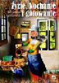 Godlewska Adrianna - Życie kochanie i gotowanie
