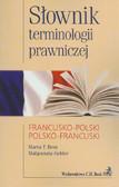 Bem Marta T., Gebler Małgorzata - Słownik terminologii prawniczej francusko-polski polsko-francuski