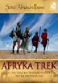 Poussin Sonia, Poussin Alexandre - Afryka Trek. Od Przylądka Dobrej Nadziei do Kilimandżaro