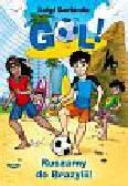 Garlando Luigi - Gol Ruszamy do Brazylii