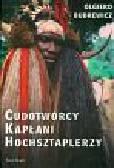 Budrewicz Olgierd - Cudotwórcy kapłani hochsztaplerzy