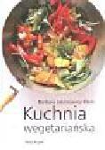 Jakimowicz-Klein Barbara - Kuchnia wegetariańska