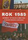 Kotkin Stephen, Gross Jan T. - Rok 1989 koniec społeczeństwa nieobywatelskiego