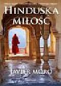 Moro Javier - Hinduska miłość