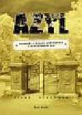 Ackerman Diane - Azyl Opowieść o Żydach ukrywanych w warszawskim ZOO