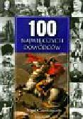 Cawthorne Nigel - 100 największych dowódców