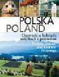 Nowiński Krzysztof - Polska Poland Opowieść o ludziach, zabytkach i przyrodzie