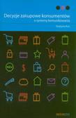 Kuś Grażyna - Decyzje zakupowe konsumentów a systemy komunikowania