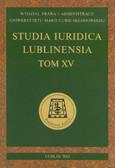 red. Budyn-Kulik Magdalena, red. Kostrubiec Jarosław, red. Kuryłowicz Marek, red. Kwiecień Roman - Studia Iuridica Lublinensia. Tom XV