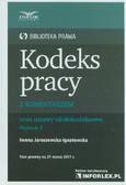 Jaroszewska-Ignatowska Iwona - Kodeks pracy z komentarzem oraz ustawy okołokodeksowe