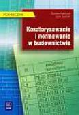 Kowalczyk Zdzisław, Zabielski Jacek - Kosztorysowanie i normowanie w budownictwie podręcznik z płytą CD