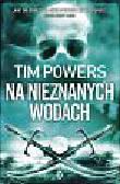 Powers Tim - Na nieznanych wodach