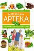 Marczyk Monika - Naturalna apteka. Leki z natury i domowe sposoby leczenia