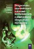 Praca zbiorowa - Diagnostyka czynnościowa zaburzeń hormonalnych z elementami diagnostyki różnicowej