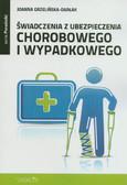 Grzelińska-Darłak Joanna - Świadczenia z ubezpieczenia chorobowego i wypadkowego
