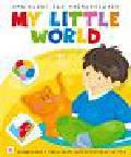 Bator Agnieszka - Angielski dla najmłodszych My little world. Maluch poznaje świat. Książeczka z naklejkami wielokrotnego użytku